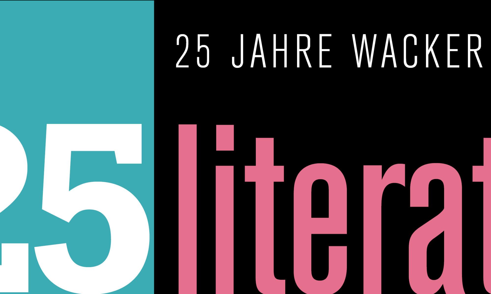 25 Jahre Wacker - Literatur